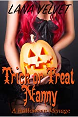 Trick or Treat Nanny: A Halloween Menage Kindle Edition
