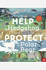 National Trust: How to Help a Hedgehog and Protect a Polar Bear Hardcover