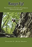 Ranger Up!: True Stories of National Park Service Protection Rangers