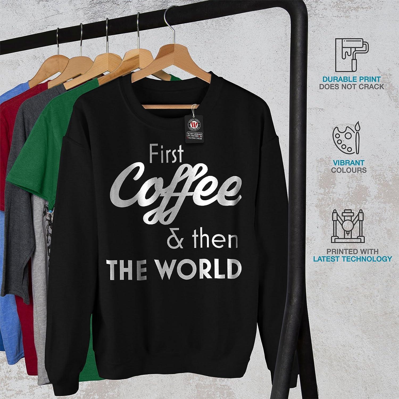 World Second Casual Jumper wellcoda Coffee First Mens Sweatshirt