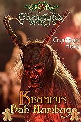 Krampus Bah Humbug (Christmas Spirits 4) Kindle Edition
