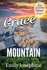 Grace On The Mountain (Pine Mountain Estates Book 2) Kindle Edition