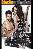 Hating the Rock Star (Rock Hard Book 1)