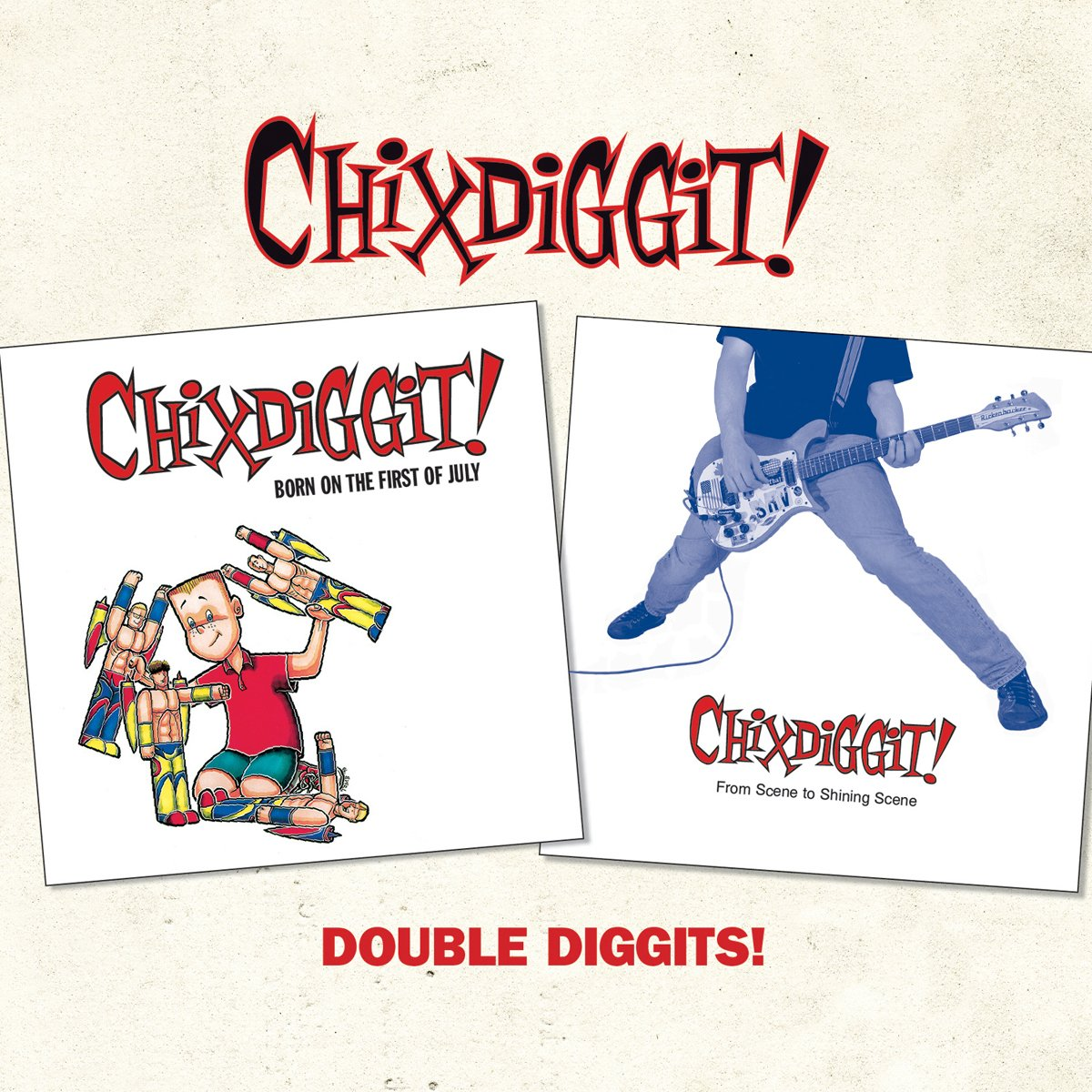 CD : Chixdiggit! - Double Diggits! (CD)