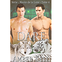 Dare (Meute de la Lune t. 4) (French Edition)
