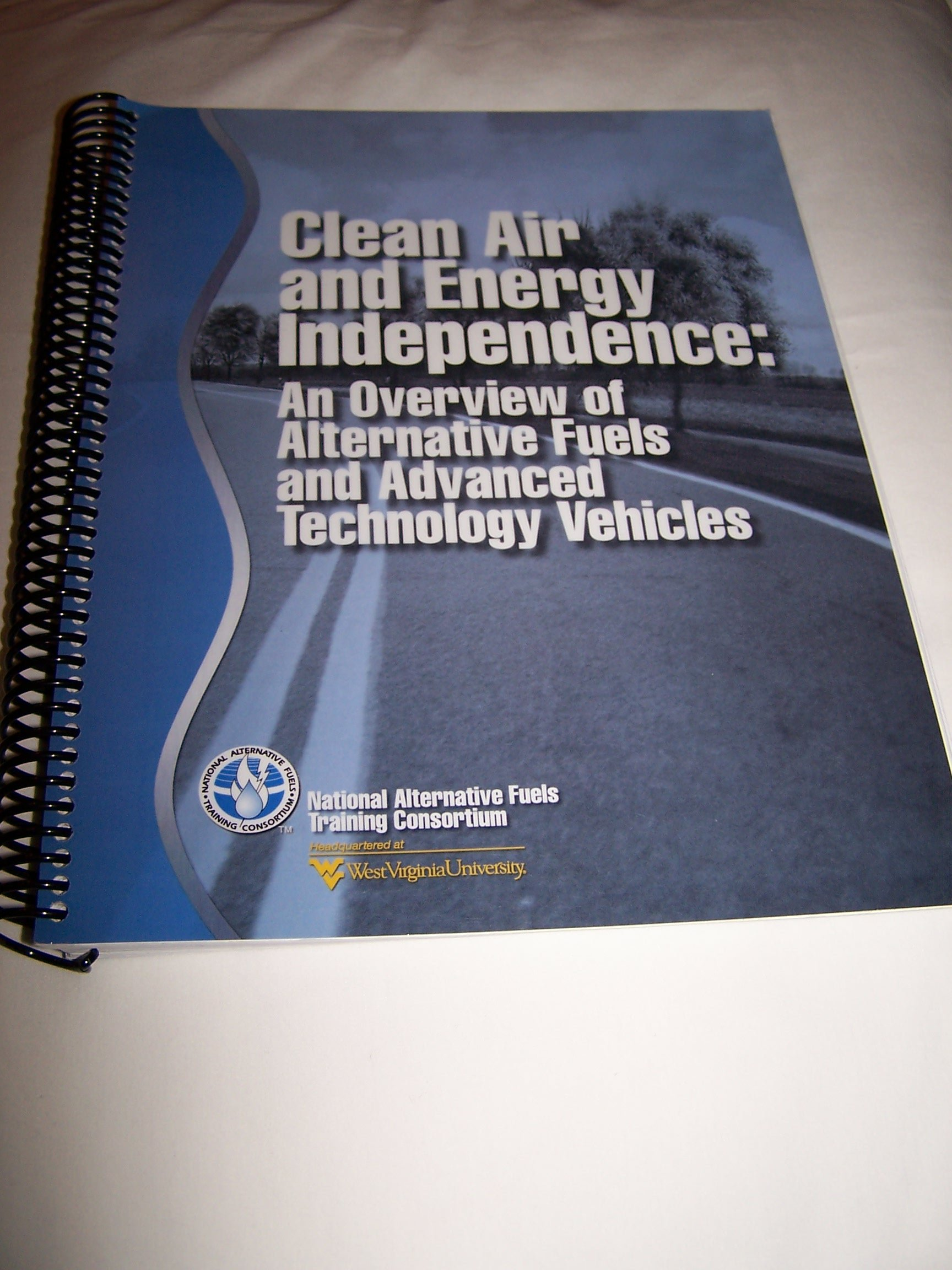 Clean Air and Energy Independence: An Overview of Alternative Fuels and Advanced Technology Vehicles pdf