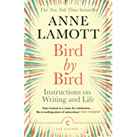 Bird by Bird: Instructions on Writing and Life (Canons) (English Edition)