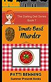 Tomato Basil Murder (The Darling Deli Series Book 7)