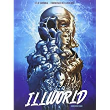 Illworld (mundo enfermo) Aug 14, 2015