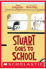 Stuart Goes to School Kindle Edition