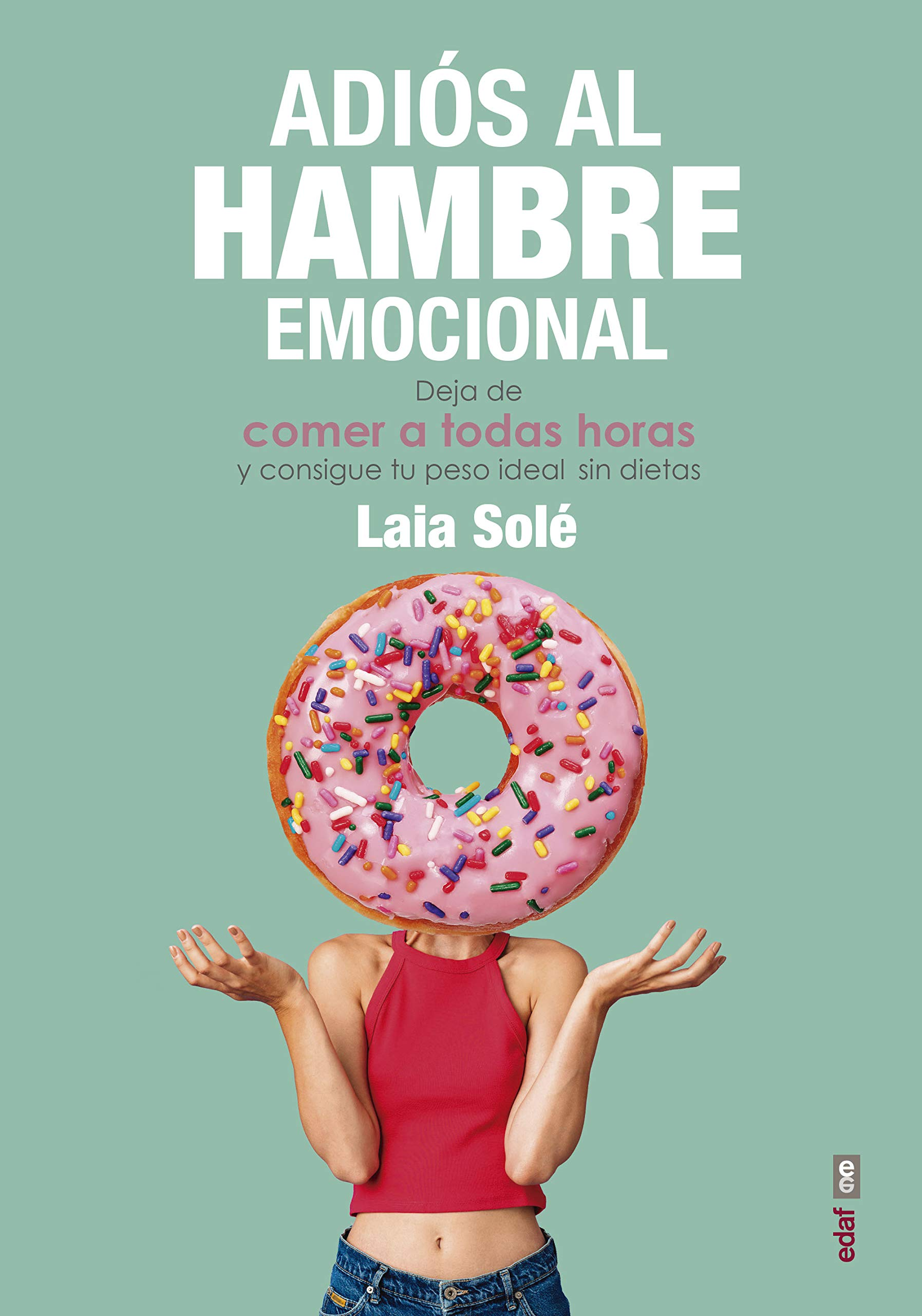 Adiós al hambre emocional (Psicología y autoayuda): Amazon.es ...