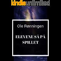 Elevene så på spillet (Norwegian Edition)