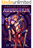 Abduction: A Mpreg Yaoi Alien Romance