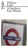 A Northern Line Minute: The Northern Line (Penguin Underground Lines)