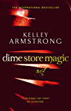 Dime Store Magic: Number 3 in series (Women of the Otherworld)