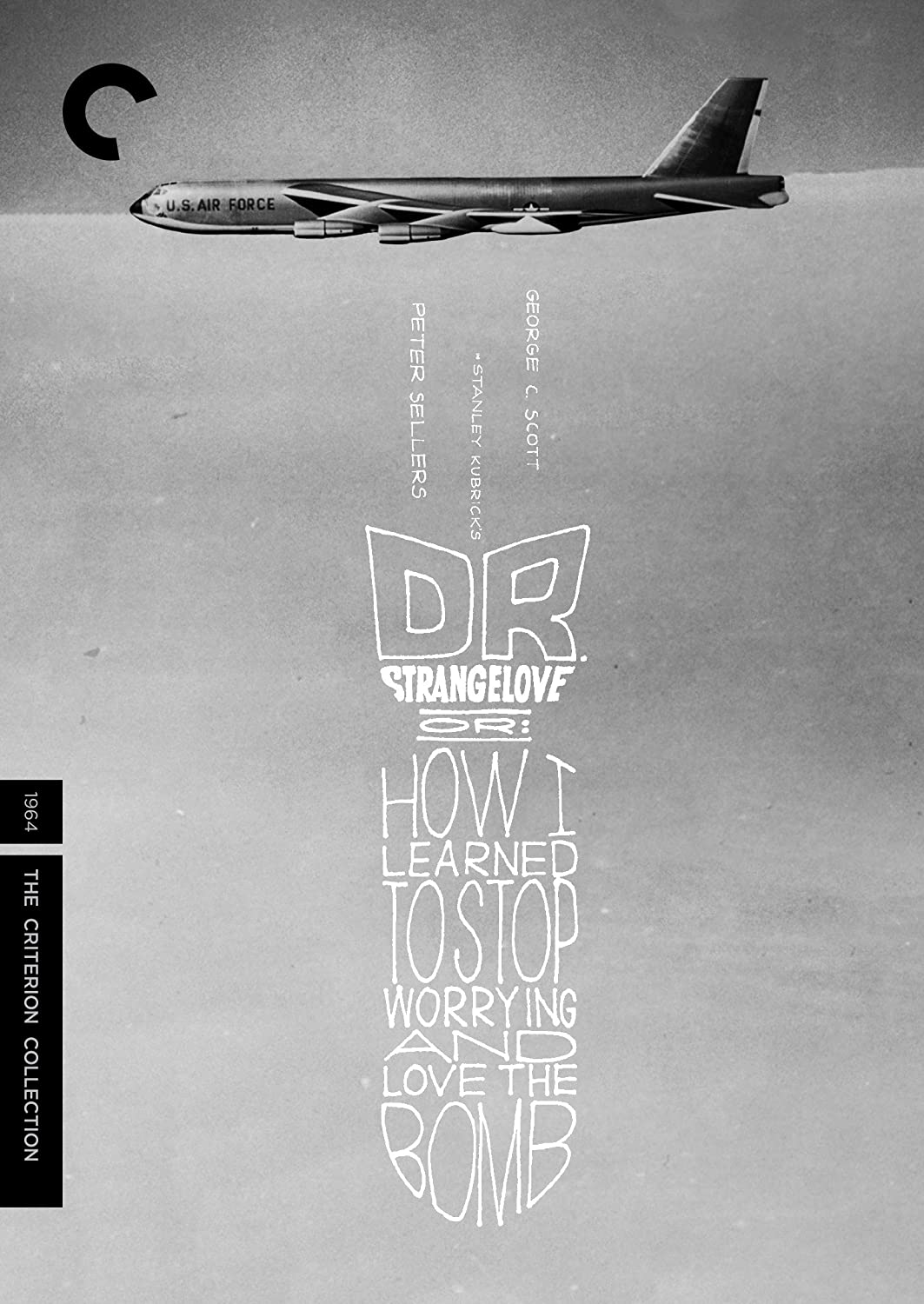 Dr. Strangelove, Or: How I Learned to Stop Worrying and Love the Bomb (The Criterion Collection)