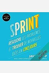 Sprint: Résoudre les problèmes et trouver de nouvelles idées en cinq jours Audible Audiobook