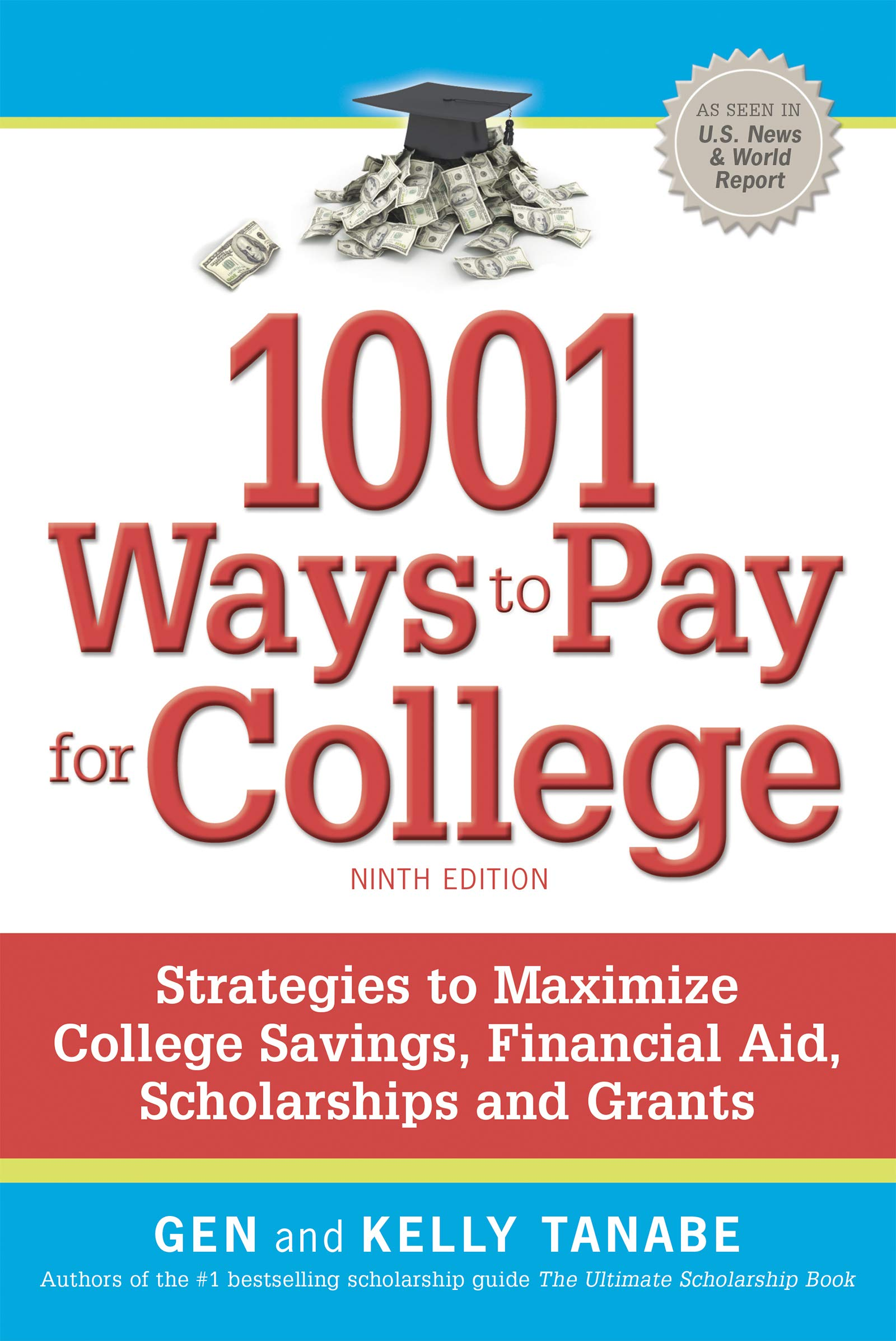 Book Cover: 1001 Ways to Pay for College: Strategies to Maximize Financial Aid, Scholarships and Grants