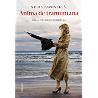 Ànima de Tramuntana: Premi Prudenci Bertrana 2020 (Catalan Edition)