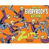 Dance Like Everybody's Watching!