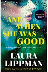 And When She Was Good Kindle Edition