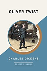 Oliver Twist (AmazonClassics Edition) Kindle Edition