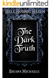 The Dark Truth (Hell Hounds Harem Book 2)