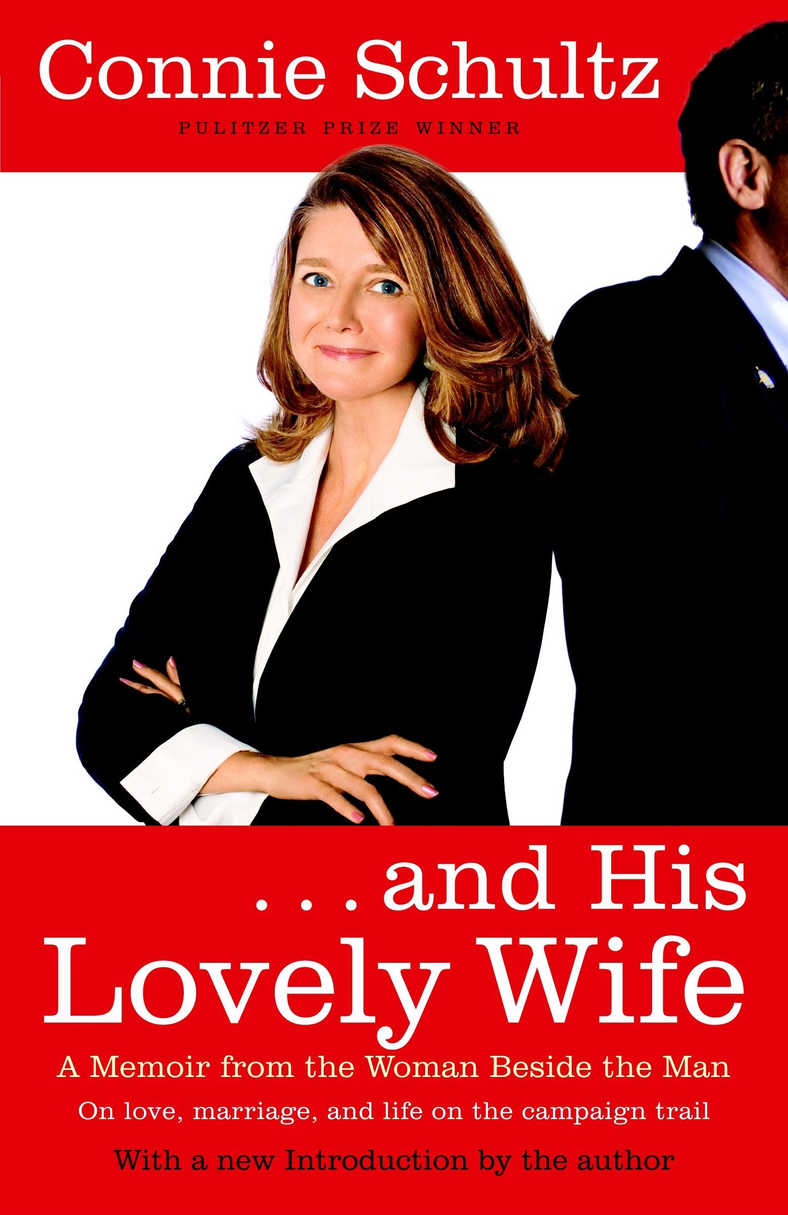 And His Lovely Wife A Campaign Memoir From The Woman Beside The Man