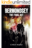 Bermondsey The Final Act