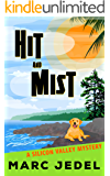 Hit and Mist: A Silicon Valley Mystery (Book 4)