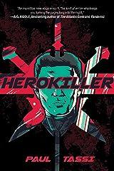Herokiller: A Novel Paperback