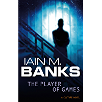 The Player Of Games: A Culture Novel (Culture series Book 2) (English Edition)