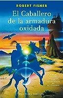 Caballero De La Armadura Oxidada El (NUEVA