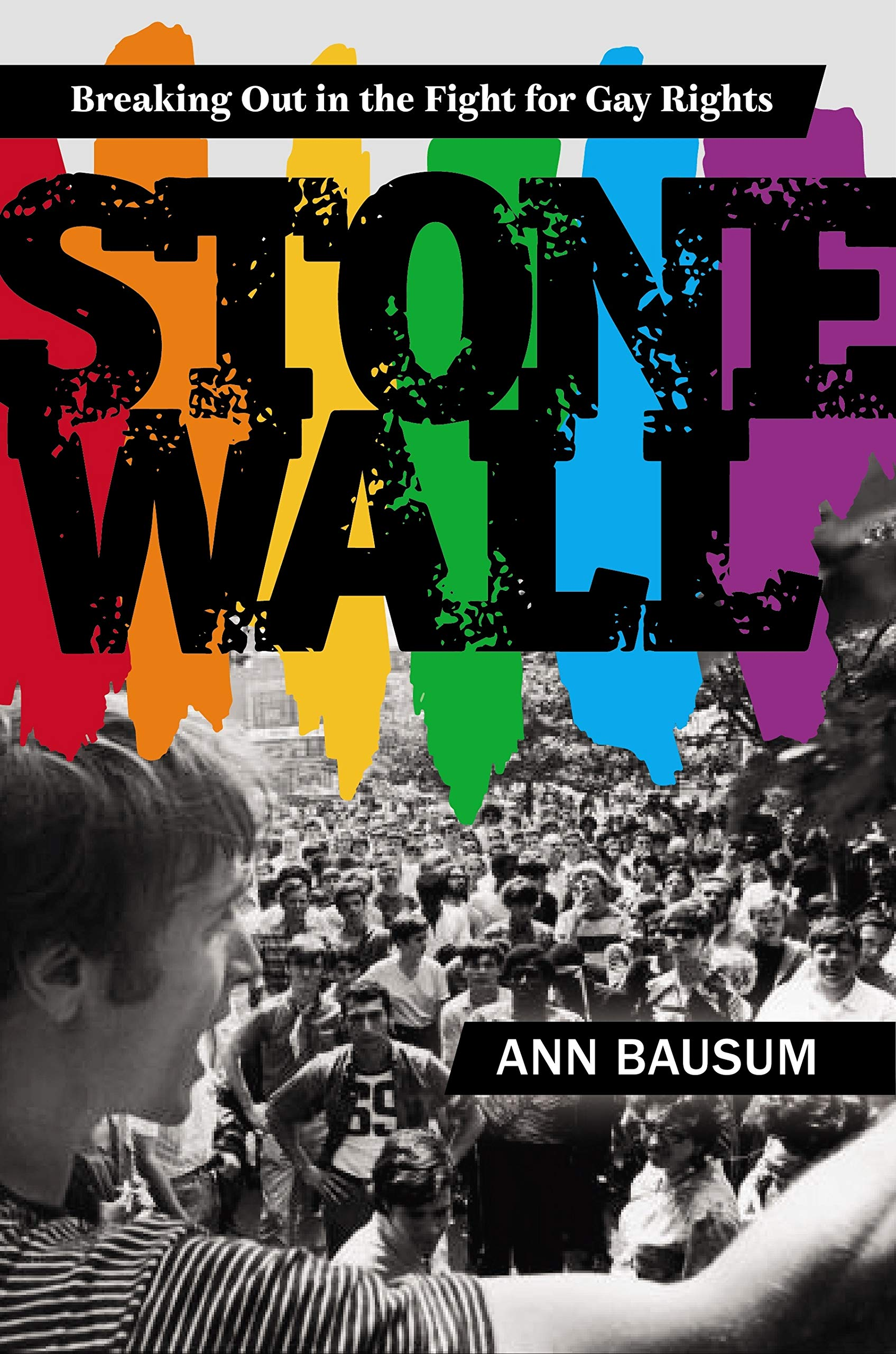 Stonewall: Breaking Out