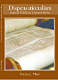 Dispensationalism: Essential Beliefs and Common Myths (English Edition)