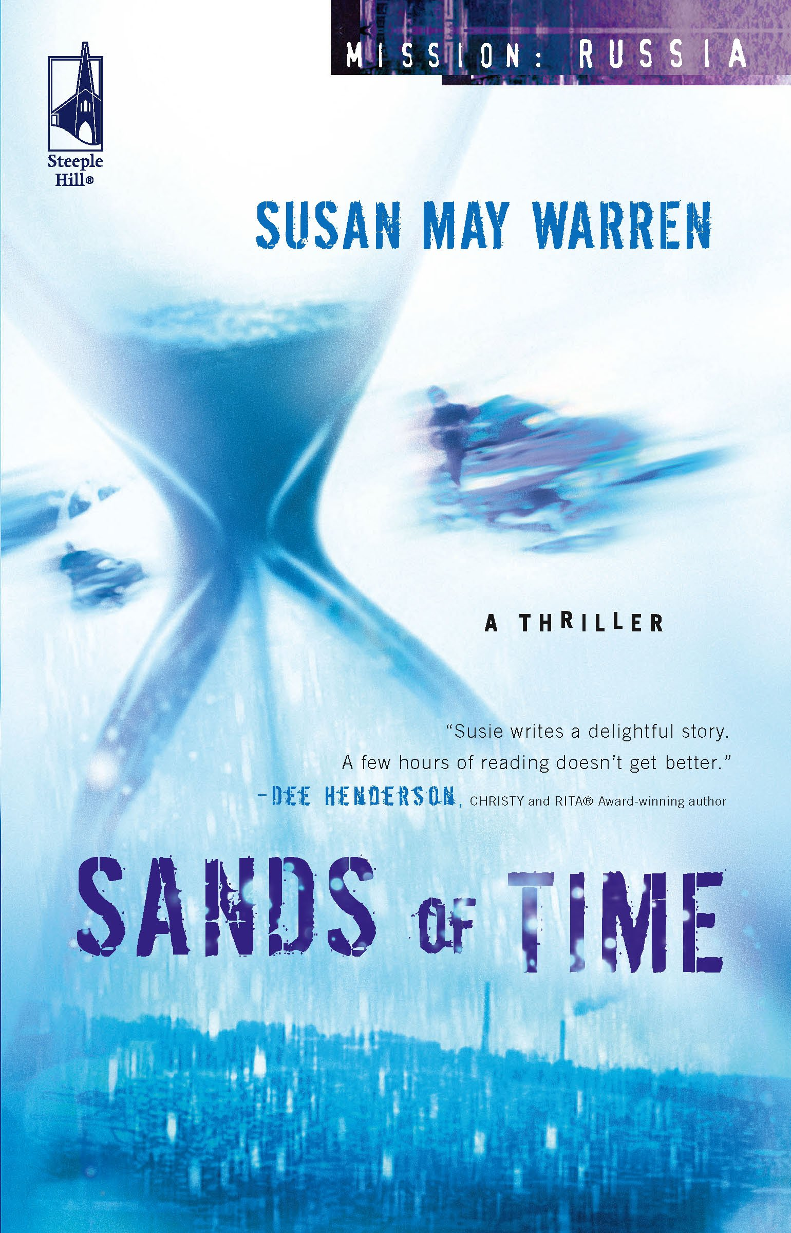 Download Sands of Time (Mission: Russia #2) (Steeple Hill Women's Fiction #41) ebook
