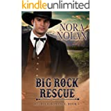 Big Rock Rescue (Big Rock Romance Book 4)