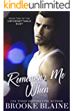Remember Me When (The Unforgettable Duet Book 2)