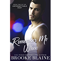 Remember Me When (The Unforgettable Duet Book 2) (English Edition)