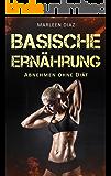 Basische Ernährung: Abnehmen ohne Diät (Basische Rezepte, Fettverbrennung, Säure-Basen-Haushalt)