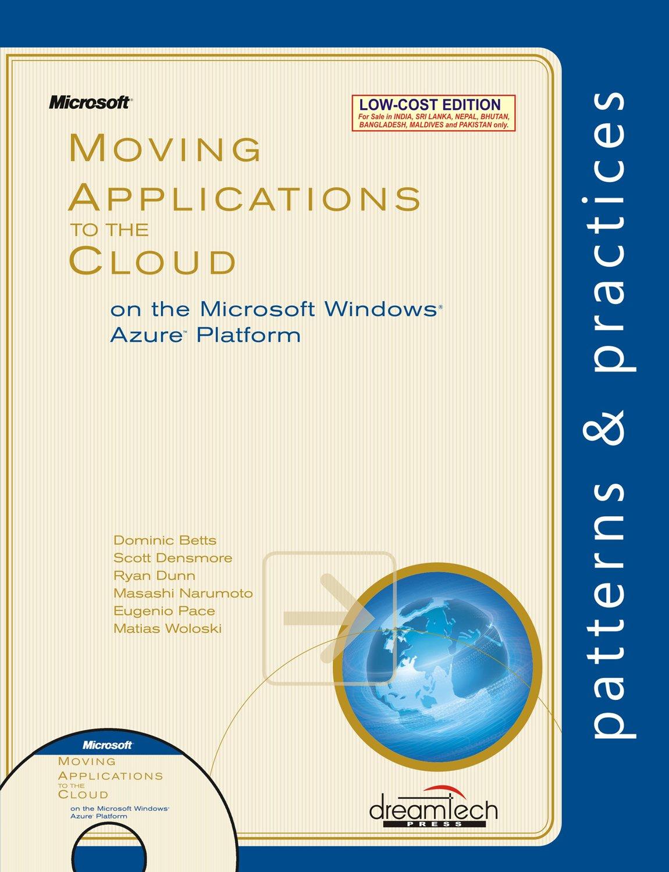 Moving Applications to the Cloud on the Microsoft Windows Azure Platform pdf epub