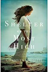 Shelter of the Most High (Cities of Refuge Book #2) Kindle Edition