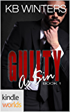 Club Prive: Guilty As Sin (Kindle Worlds Novella)