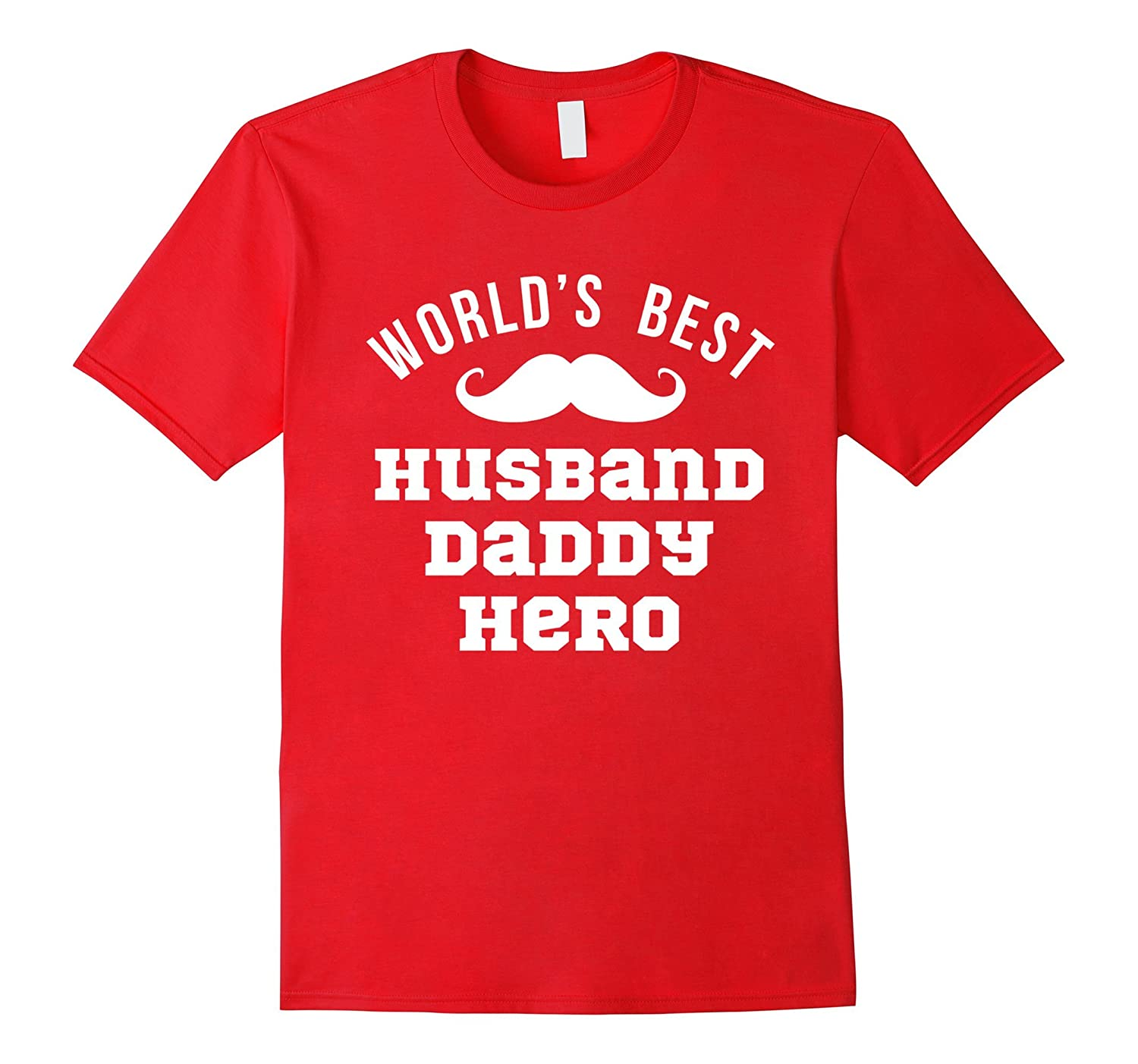 6ac0a804 Worlds Best Husband Daddy Hero Shirt Fathers Day Gift Dad – Brvttee.com