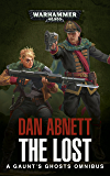 Gaunt's Ghosts: The Lost (Gaunts Ghost) (English Edition)