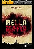 Bella Máfia: Dinheiro se  lava com Sangue