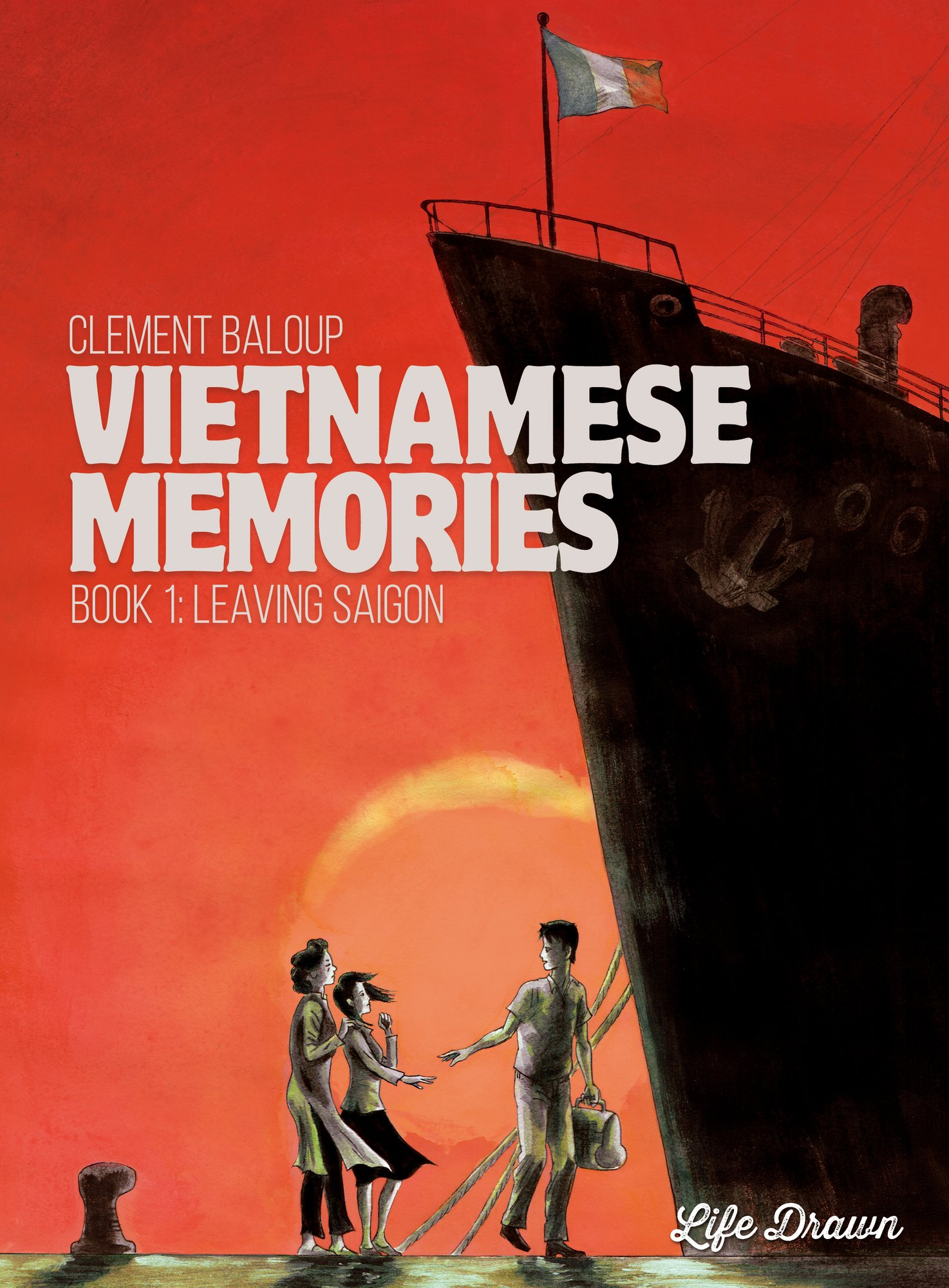 Download Vietnamese Memories #1: Leaving Saigon pdf epub