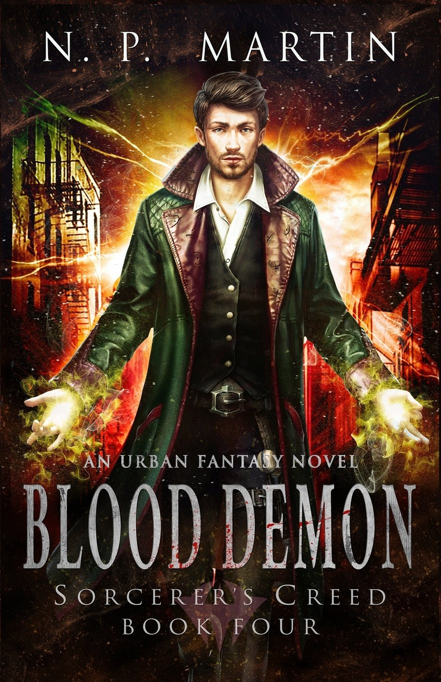 Blood Demon: An Urban Fantasy Novel (Sorcerer's Creed) (Volume 4) pdf epub