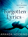 Forgotten Lyrics (Watersong Series)