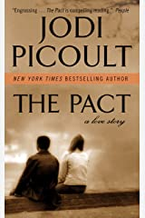 The Pact: A Love Story Kindle Edition